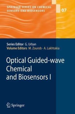 Optical Guided wave Chemical and Biosensors I