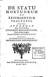De statu mortuorum et resurgentium Tractatus Adjicitur Appendix de futura Judaeorum restauratione