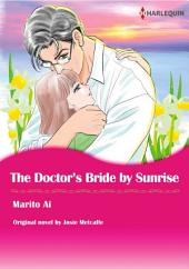 THE DOCTOR'S BRIDE BY SUNRISE: Harlequin Comics
