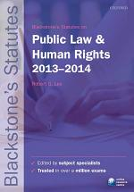 Blackstone's Statutes on Public Law and Human Rights 2013-2014