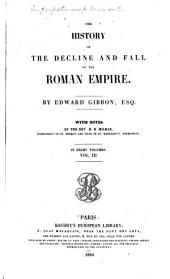 The History of the Decline and Fall of the Roman Empire: Volume 3