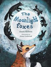 The Moonlight foxes