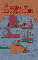 The Story of the River Front at New Orleans PDF