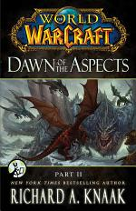 World of Warcraft: Dawn of the Aspects: