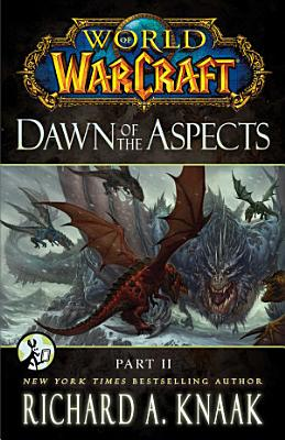 World of Warcraft  Dawn of the Aspects  PDF