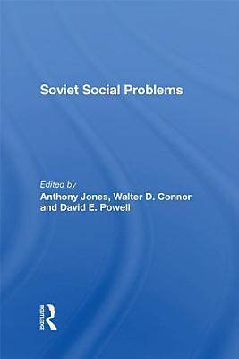 Soviet Social Problems
