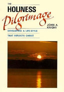 The Holiness Pilgrimage