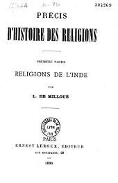 Précis d'histoire des religions: Religions de l'Inde. Première partie, Volume1
