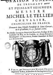 Oraison funèbre de ... messire Michel Le Tellier, chevalier, chancelier de France, prononcée dans l'église paroissiale de Saint-Gervais ... le 25 janvier 1686