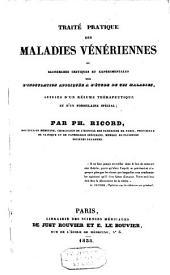 Traité pratique des maladies vénériennes: ou, Recherches critiques et expérimentales sur l'inoculation appliquée à l'étude de ces maladies, suivies d'un résumé thérapeutique et d'un formulaire spécial