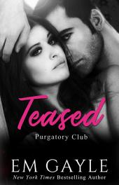 Teased: Purgatory Club Book #3