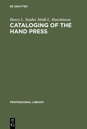 Cataloging of the Hand Press