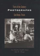 Turn-of-the-Century Photographs from San Diego, Texas