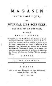 Magasin encyclopédique, ou Journal des sciences, des lettres et des arts redige par Millin, Noel et Warens: Volume25