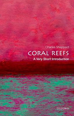 Coral Reefs  A Very Short Introduction PDF