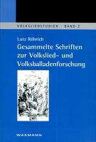 Gesammelte Schriften zur Volkslied  und Volksballadenforschung PDF