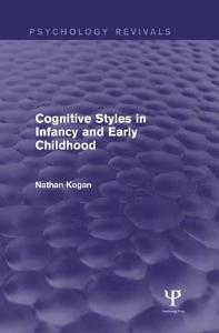 Cognitive Styles in Infancy and Early Childhood  Psychology Revivals  PDF