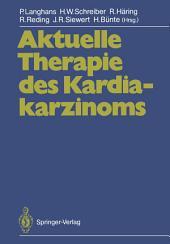 Aktuelle Therapie des Kardiakarzinoms