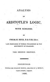 Analysis of Aristotle's logic, with remarks