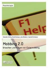 Mobbing 2.0 – Ursachen und Folgen von Cybermobbing