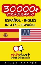 30000+ Español - Inglés Inglés - Español Vocabulario