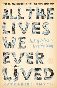 All the Lives We Ever Lived Book
