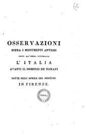 Osservazioni sopra i monumenti antichi uniti all'opera intitolata L'Italia avanti il dominio de' romani lette nell'aprile del 1811 in Firenze[F. Inghirami]