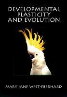 Developmental Plasticity and Evolution PDF