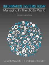 Information Systems Today: Managing in the Digital World, Edition 7