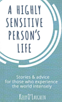 A Highly Sensitive Person s Life PDF