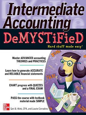 Intermediate Accounting DeMYSTiFieD