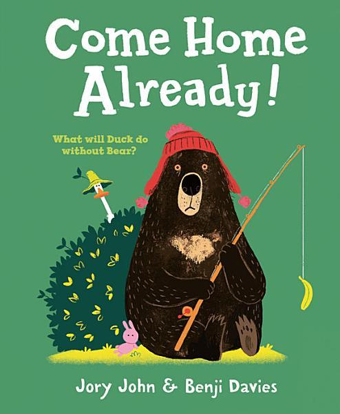 Download Come Home Already  Book