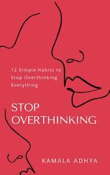Stop Overthinking PDF