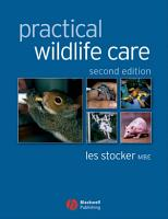 Practical Wildlife Care PDF