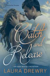 Catch and Release: A Fishing for Trouble Novel