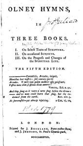 Olney Hymns in three books ... [By J. Newton and William Cowper.] The fifth edition