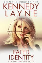 Fated Identity (Red Starr, Book Seven)