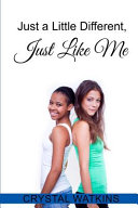 Just a Little Different  Just Like Me PDF