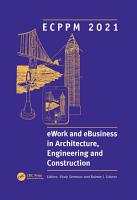 ECPPM 2021   eWork and eBusiness in Architecture  Engineering and Construction PDF