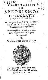 Claudii Galeni In Aphorismos Hippocratis commentaria