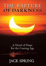 The Rapture of Darkness PDF