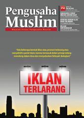 Edisi 11/2012 - Majalah Pengusaha Muslim: Iklan Terlarang