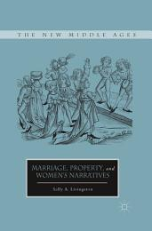 Marriage, Property, and Women's Narratives