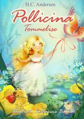 Pollicina (Italiano Danese Edizione bilingue): Tommelise