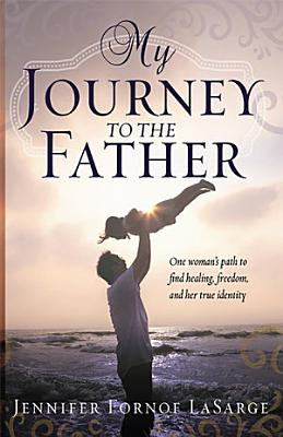 My Journey to the Father PDF