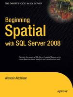 Beginning Spatial with SQL Server 2008 PDF
