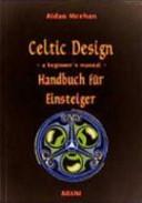 Celtic design  Handbuch f  r Einsteiger PDF