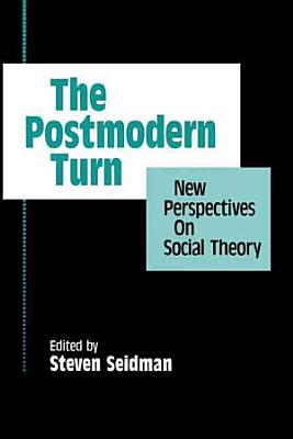 The Postmodern Turn