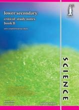 Singapore Lower Secondary Science Critical Study Notes Book B  Concise   Yellowreef  PDF