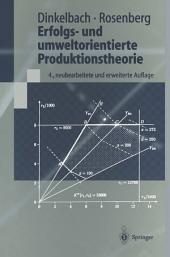 Erfolgs- und umweltorientierte Produktionstheorie: Ausgabe 4